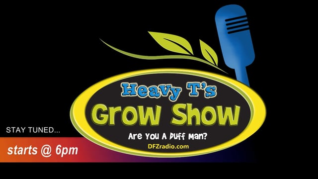 Heavy T's Grow Show #3 w/ Loki Lotion and Grow Cube sustainable Agriculture in-studio 11-23-17