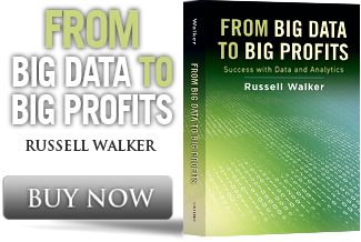 From Big Data to Big Profits Russell walker